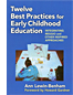 Twelve Best Practices for ECE