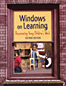 Windows on Learning